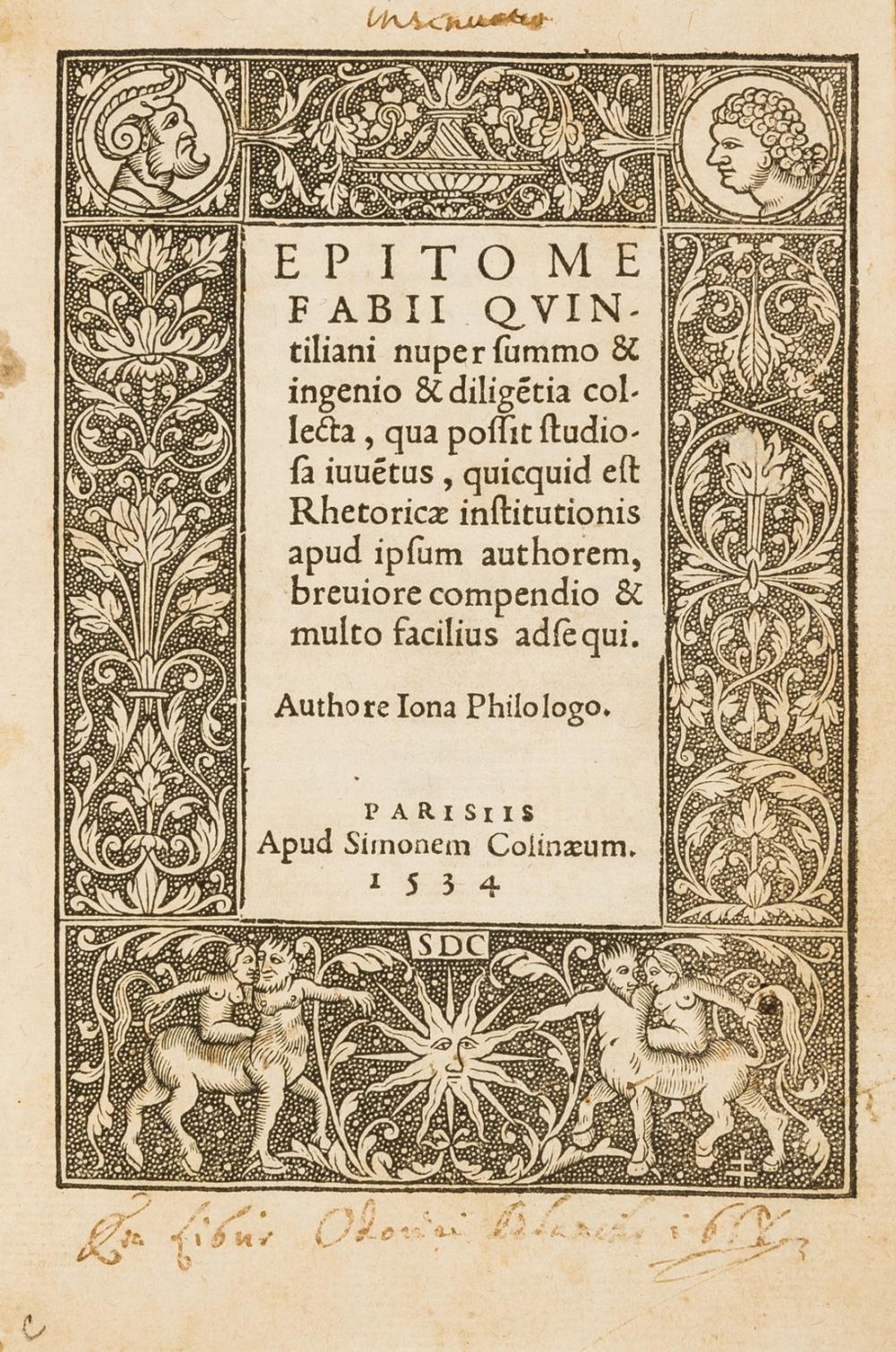 Colines.- Quintilianus (Marcus Fabius) Epitome [institutionis], a rare edition, Paris, Simon de Colines, 1534.