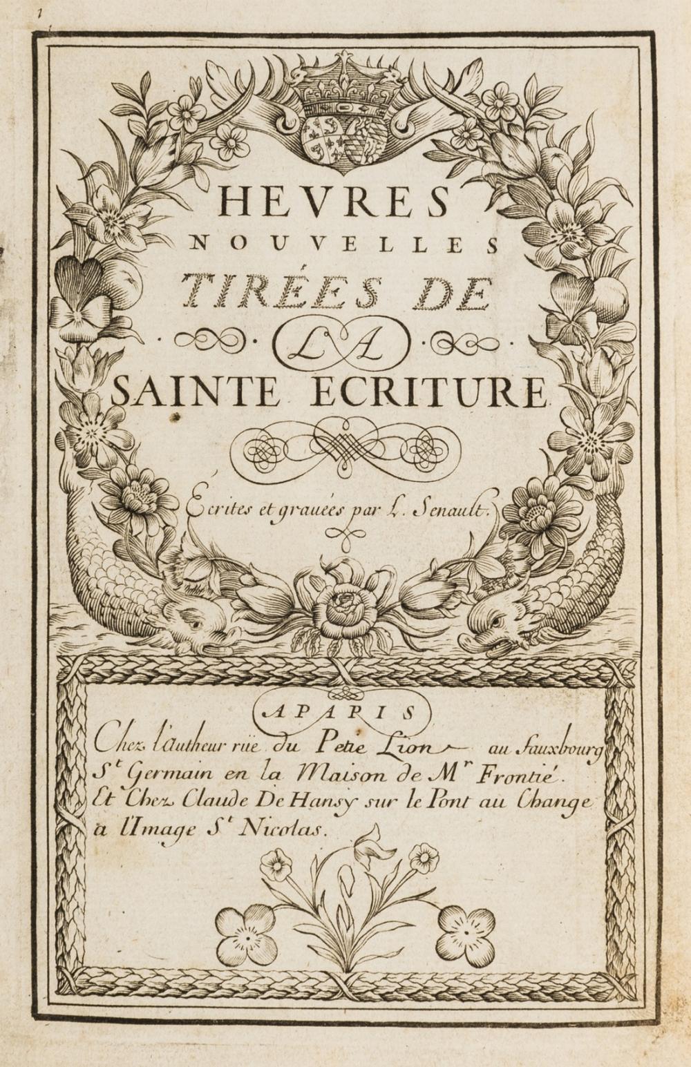 Senault (Louis) Heures nouvelles tirees de la Sainte Ecriture, engraved throughout, Paris, Chez l'Autheur, [after 1690].