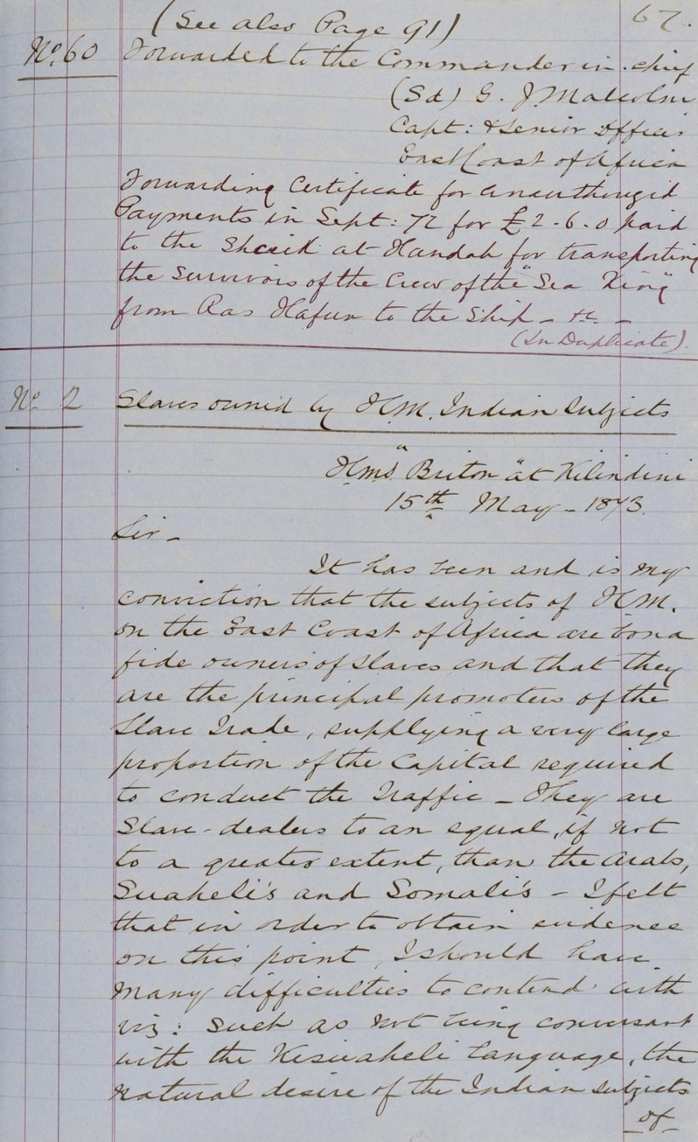 Suppression of the slave trade.- Malcolm (George John, naval officer) Letter book as Captain of HMS Briton deployed in the suppression of the slave trade from the Sultan of Zanzibar to the Ottoman …