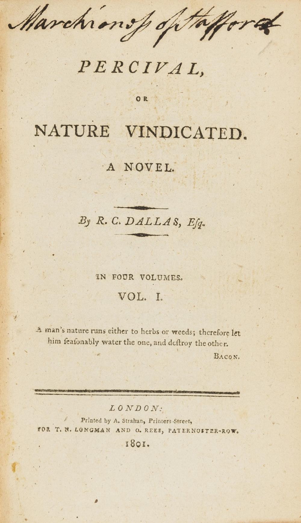 Dallas (Robert Charles) Percival, or Nature vindicated, 4 vol., 1801; ; Aubrey: a Novel, 4 vol., 1804, first editions of Dallas's first and second novels.  (8)