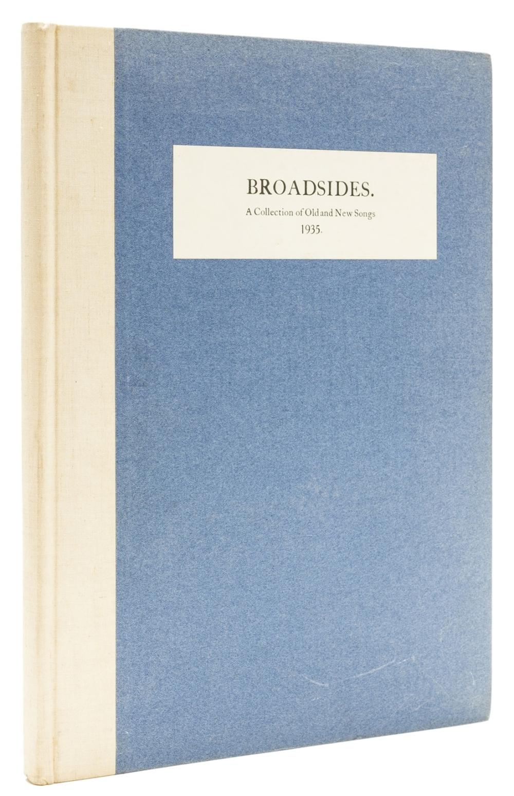 Cuala Press.- Yeats (William Butler) Broadsides. a Collection of Old and New Songs, 1935, one of 100 copies signed by Yeats and Higgins, Dublin, Cuala Press, 1935.