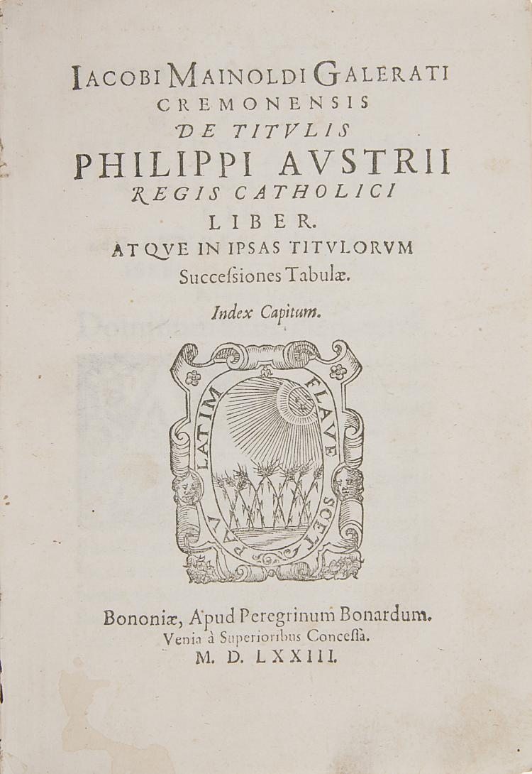 New World.- Mainoldus, Galeratus (Jacobus) De Titulis Philippi Austrii Regis Catholici Liber, 1573.