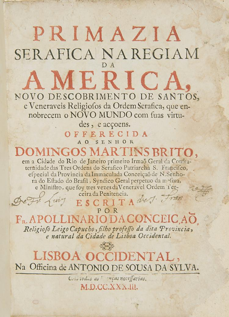 Americas.- Conceicao (F. Apollinario da), Primazia Serafica na Regiam da America, 1733.