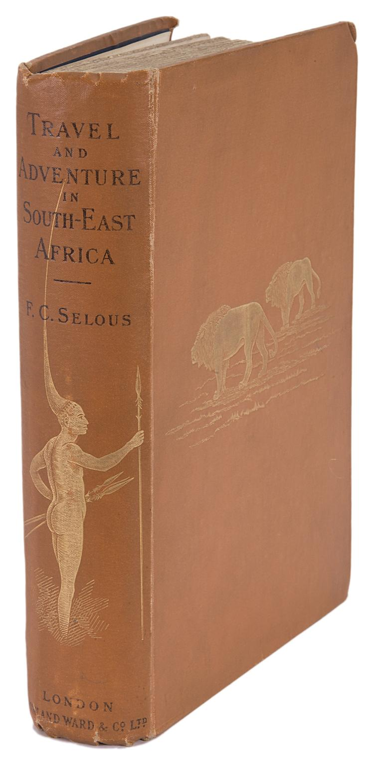 Africa.- Selous (Frederick Courteney) Travel and Adventure in South-East Africa, 1st., orig. cloth, 1893.