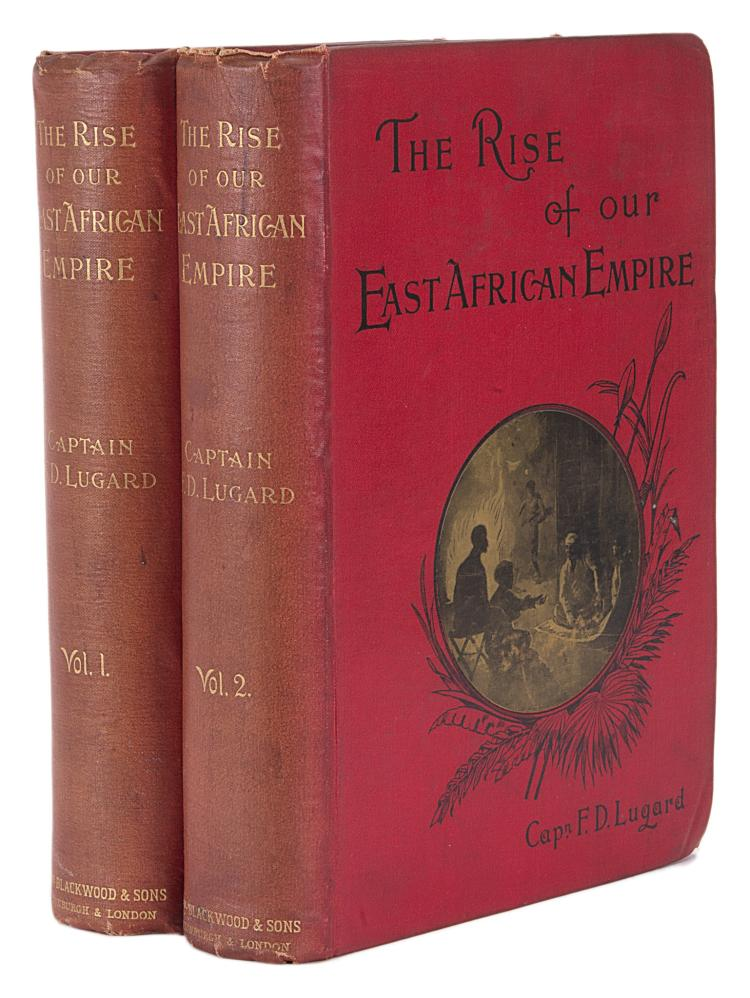 Africa.- Lugard (Frederick D.) The Rise of Our East African Empire, 2 vol., 1st ed., orig. cloth, 1893.