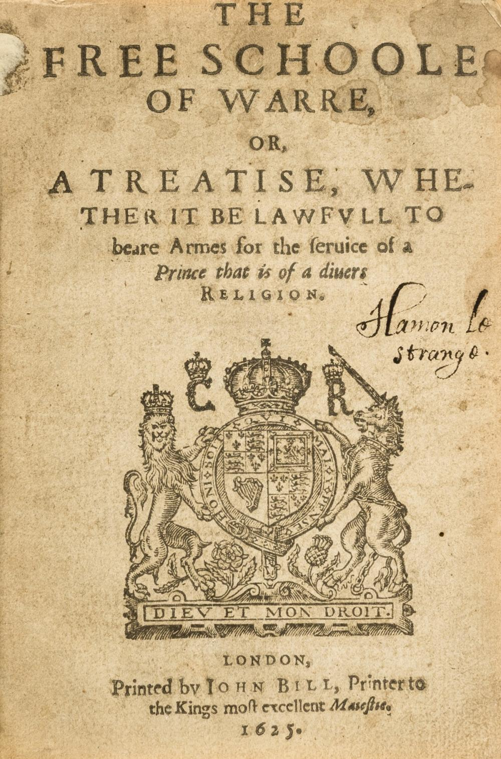Sarpi (Paolo) The Free Schoole of Warre, or, a Treatise, whether it be lawfull to beare armes for the service of a Prince that is of a divers religion, first edition in English, 1625.