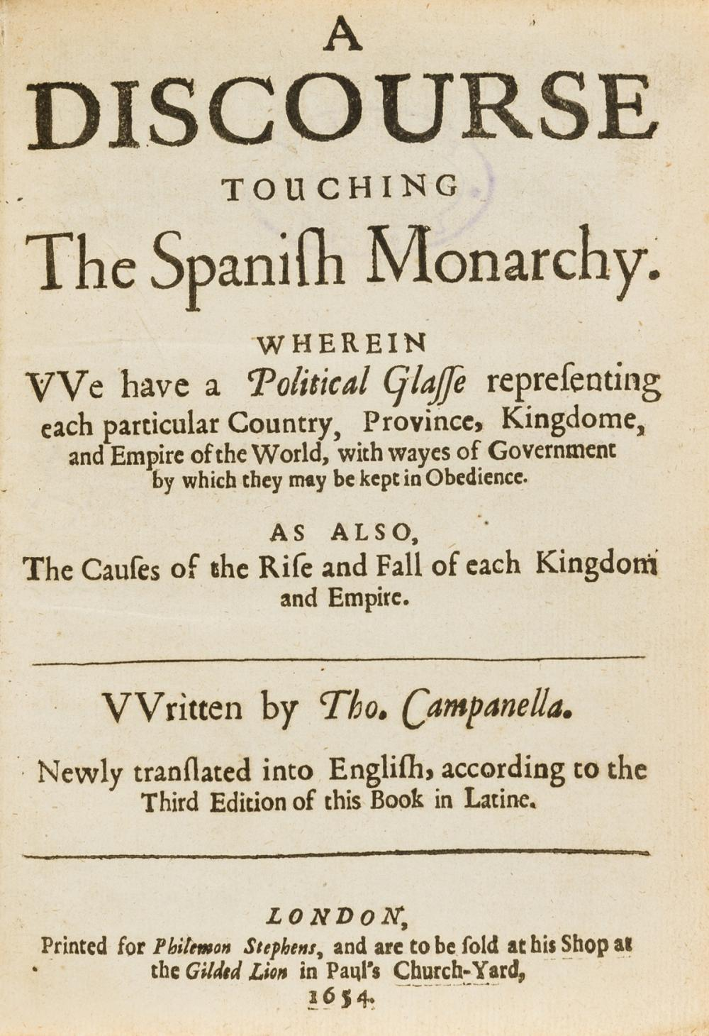 Spanish empire.- Campanella (Tommaso) A Discourse Touching the Spanish Monarchy, first edition in English, 1654.
