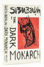 Berlin (Sven) The Dark Monarch, first edition, signed by the author, 1962.