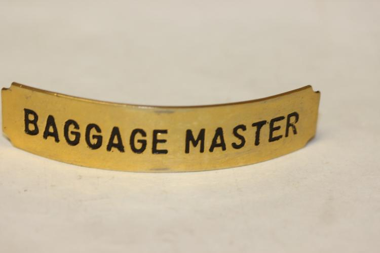 A Baggage Master Badge
