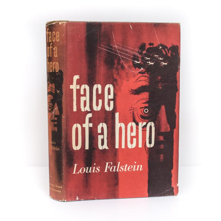 Falstein, Louis Face of a Hero 1st Ed Signed w/ DJ 1950