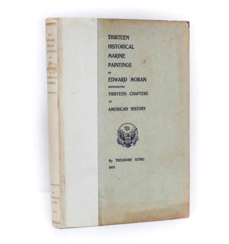 Moran, Edward 13 Historical Marine Paintings 1st Ed 1905