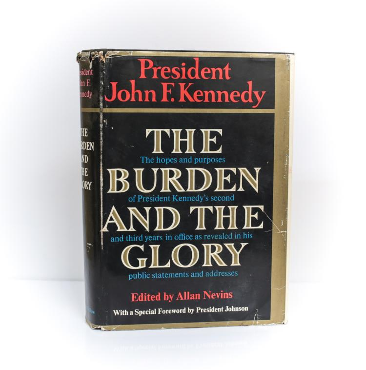 Kennedy, John The Burden & The Glory 1st Ed Signed DJ