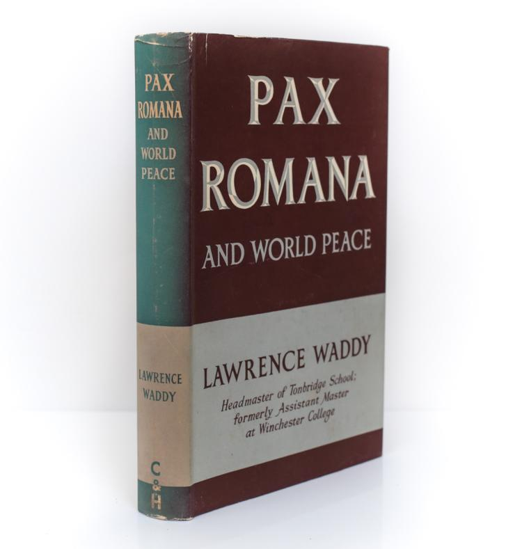 Waddy, Lawrence Pax Romana & World Peace 1st Ed w DJ