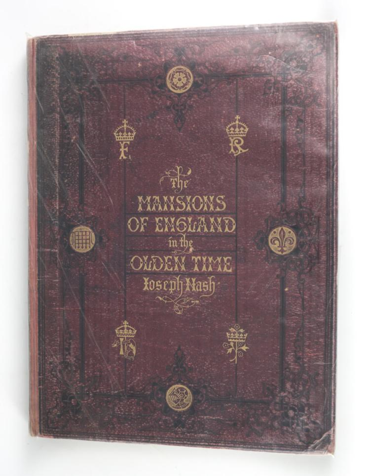 Nash, Joseph Mansions of England Old Time Vol II 1869