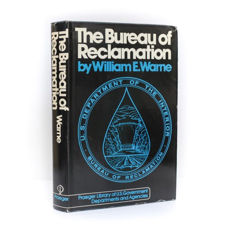 Warne, William The Bureau of Reclamation Signed  DJ 1973