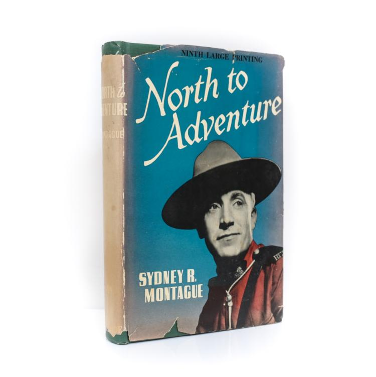 Montague, Sydney North to Adventure 1st Ed Signed w DJ