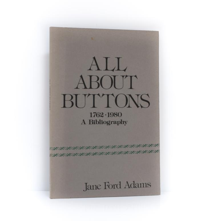 Adams, Jane Ford All About Buttons 1st Ed Ltd Ed Signed