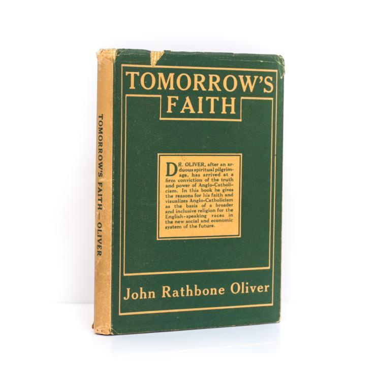 Oliver, John Rathbone Tomorrow's Fatith 1st Ed w DJ