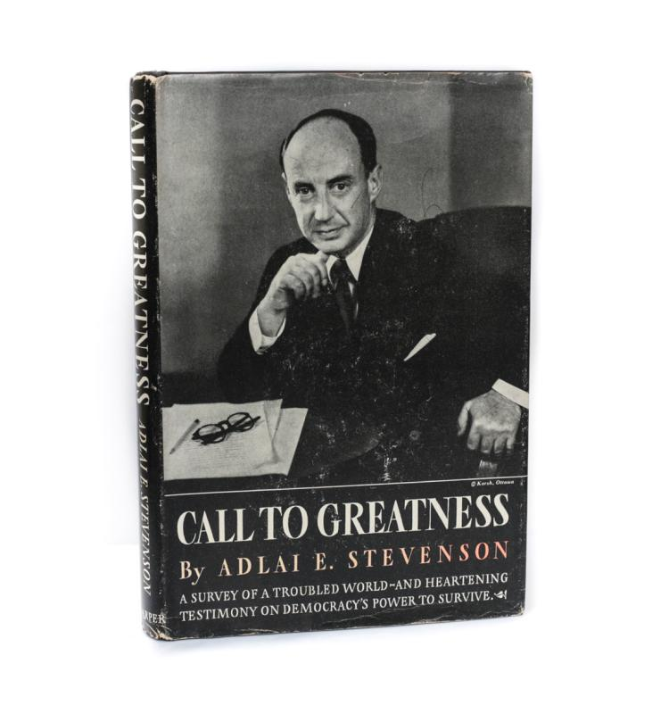 Stevenson, Adlai Call to Great to Greatness 1st Ed w DJ