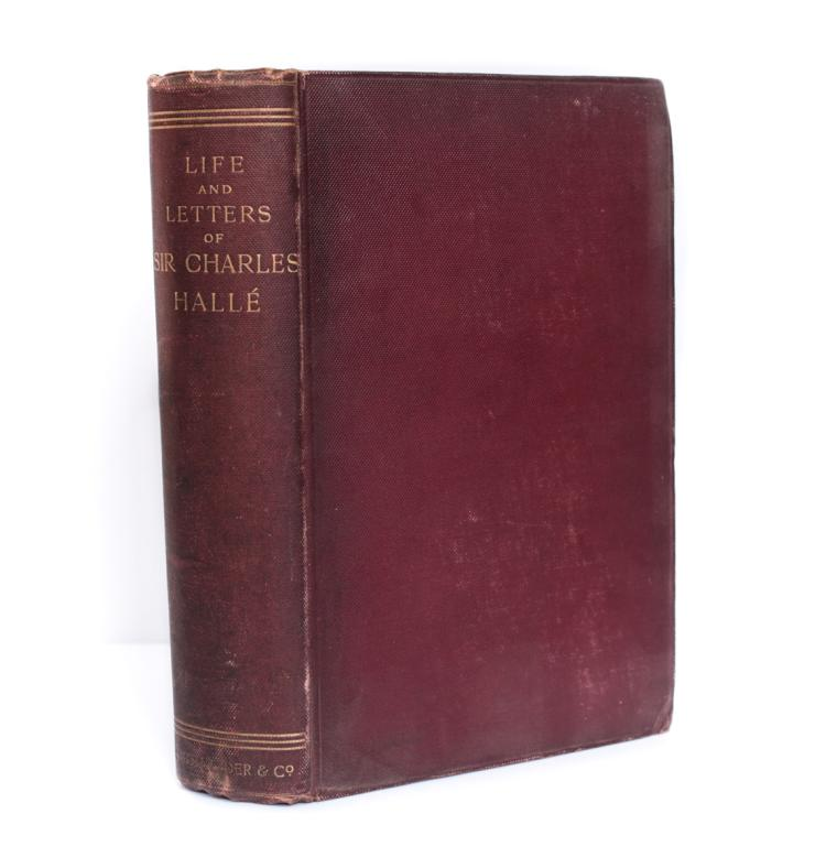 Halle, C.E. & Marie Life & Letters of Sir  Halle 1st Ed