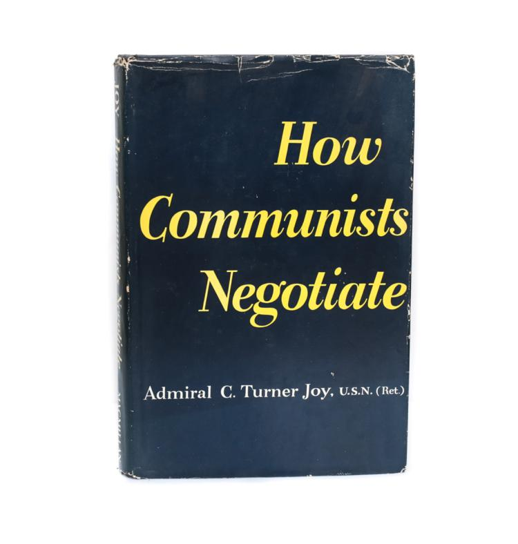 Joy, Admiral How Communists Negotiate 1st Ed Signed w DJ
