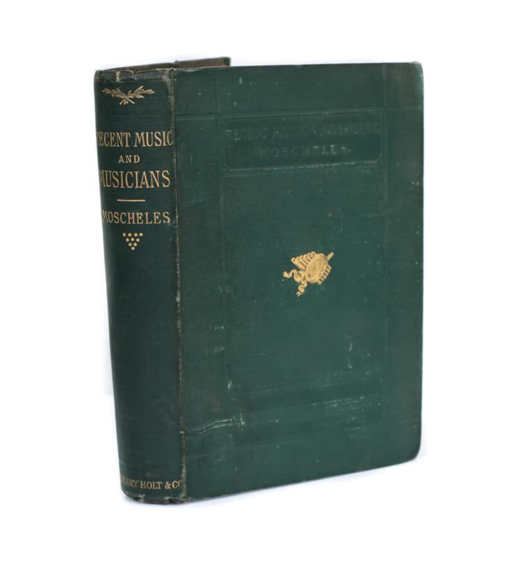 Moscheles, Ignatz  Recent Music & Musicians 1873