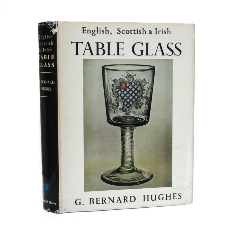 Hughes, G Bernard English, Scottish, & Irish Table Glass