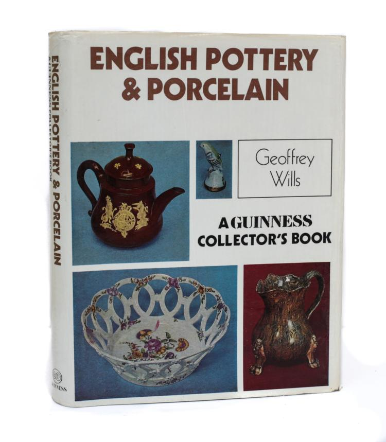 Wills, Geoffrey English Pottery & Porcelain 2nd Imp 1978
