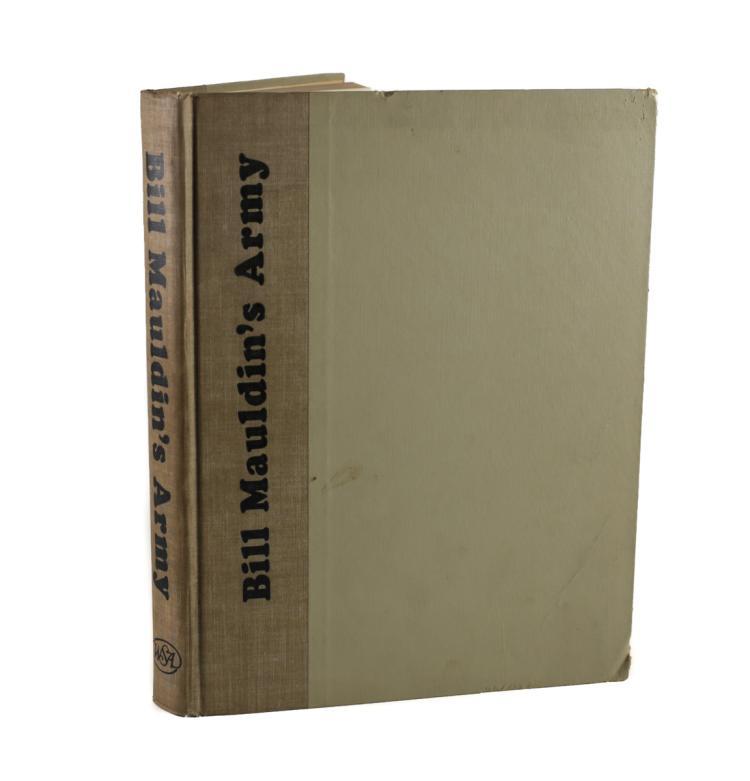 Mauldin, Bill Bill Maudin's Army 1st Ed 1951