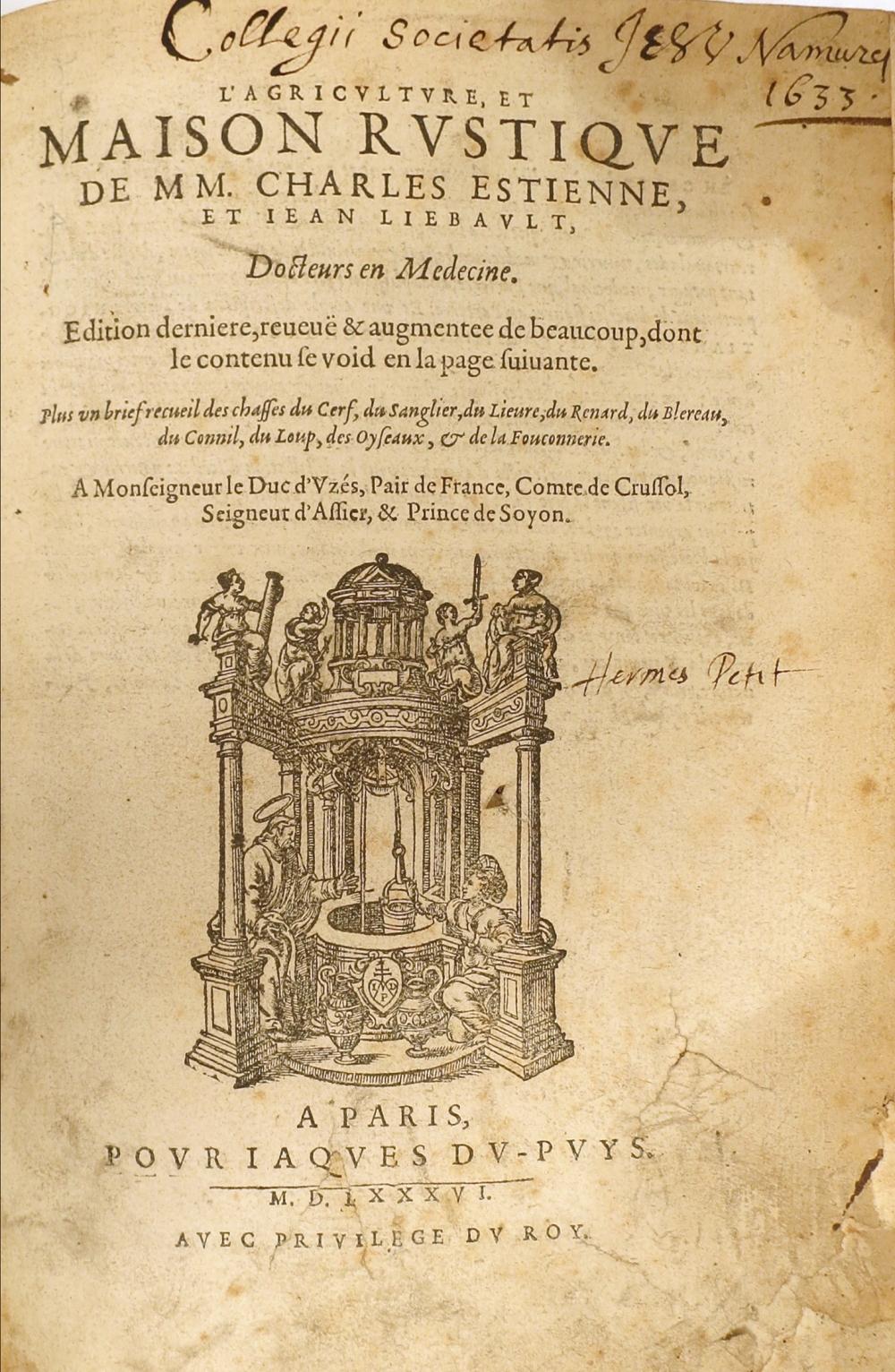 ESTIENNE, Charles, LIÉBAULT, Jean L'agriculture, et Maison rustique [.