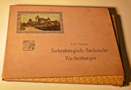 Emil Sigerus Siebenburgische Sachsische Kirchenburgem ( Bisericile săsești din Transilvania)