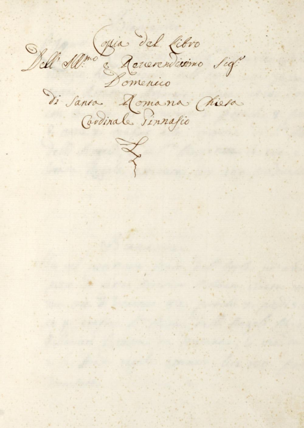 Copia del Libro / dell'Ill.mo e Reverendissimo Sig. / Domenico / di Santa Romana Chiesa / Cardinale Ginnasio. Non datato, ma seconda metà del XVII secolo.