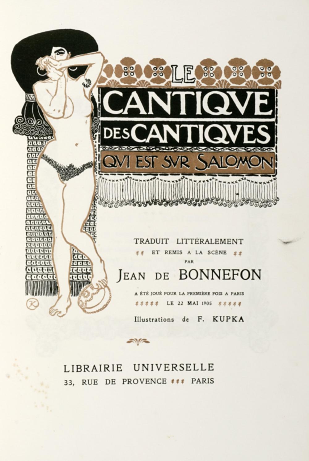 Bonnefon Jean, Le cantique des cantiques qui est su Salomon [...]. Illustrations de F. Kupka. Paris: Librairie Universelle, 1905.