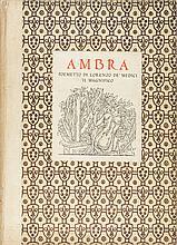Ambra. Poemetto di Lorenzo de' Medici il Magnifico (con xilografie di Antony De Witt).