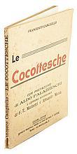 Cangiullo Francesco, Le cocottesche. Napoli: Edizioni Giovani, Casa editrice P. Capone, s.d. [ma 1912].
