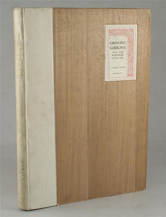 TIPPING (H), GRINLING GIBBONS AND THE WOOD WORK OF HIS AGE (1648-1720),