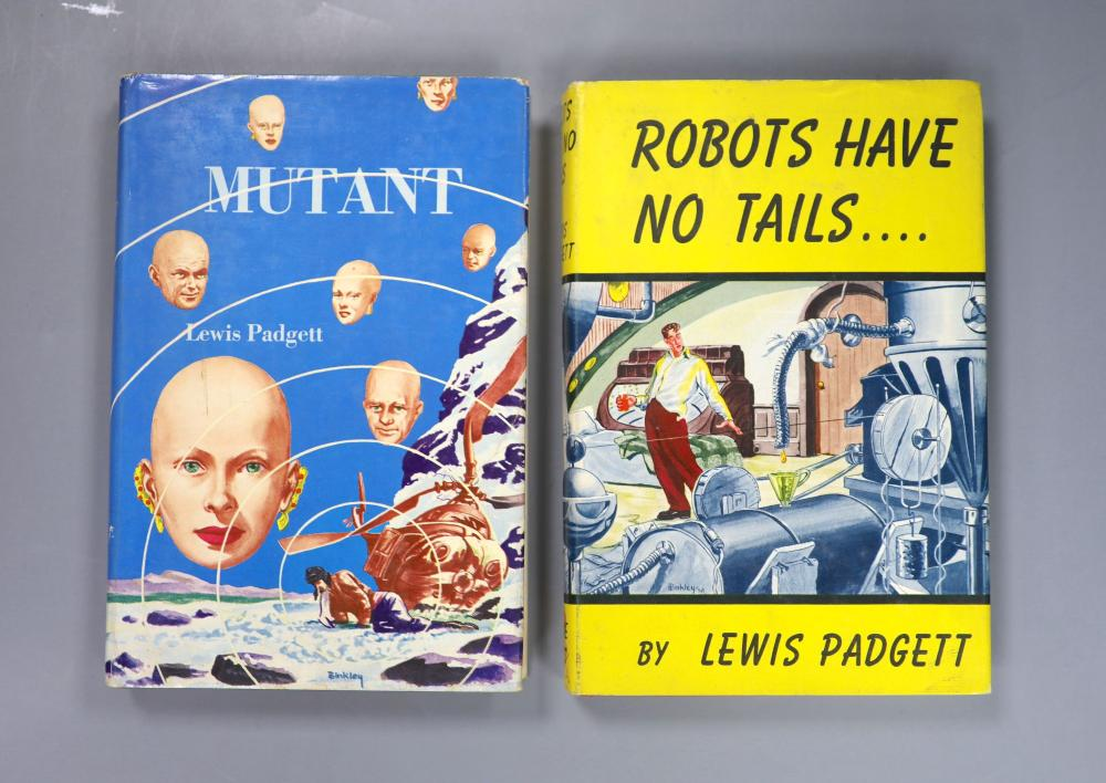 Padgett, Lewis - Robots Have No Tails, 1st edition, with d/j, Gnome Press, New York, 1952 and - Mutant, 1st edition, with d/j, Gnome Press, New York, 1953 (2)
