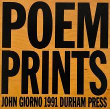 John Giorno (American, 1936 - 2019), Poem Prints, 1991