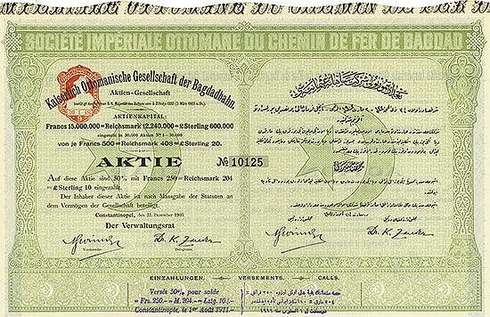 Kaiserlich Ottomanische Gesellschaft der Bagdadbahn / Imperial Ottoman Loan of the Bagdad Railway