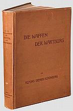 Alfons Diener-Schönberg: Die Waffen der Wartburg