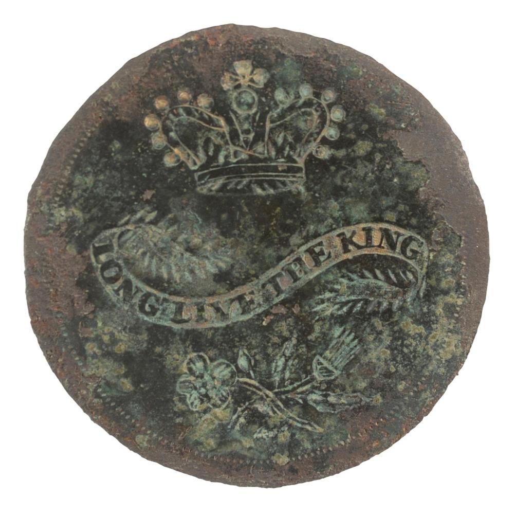 [GEORGE III, KING OF ENGLAND (1738-1820)]. Long Live the King copper button. N.p., [1789].