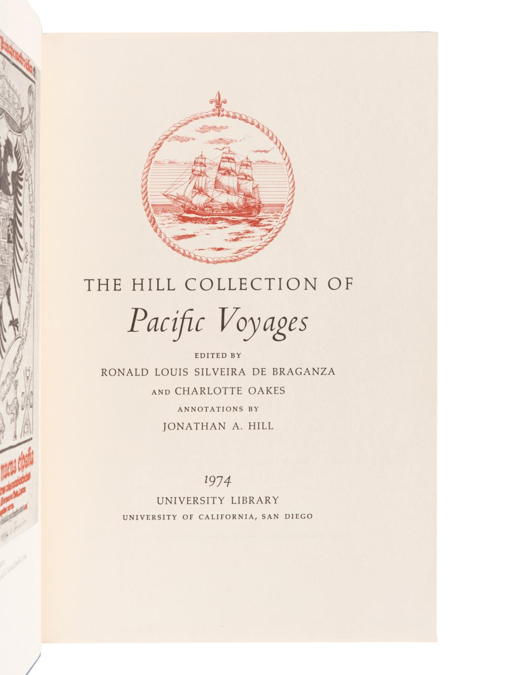 [TRAVEL & EXPLORATION]. -- Hill Collection of Pacific Voyages. San Diego: University of California, 1974, 1982, 1983.