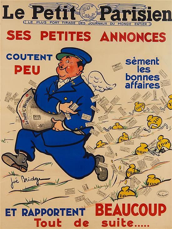 * Jean Barrez (Joe Bridge), (French, 1886-1967), Le Petit Parisien: Ses Petites Annonces et Rapportent Beaucoup