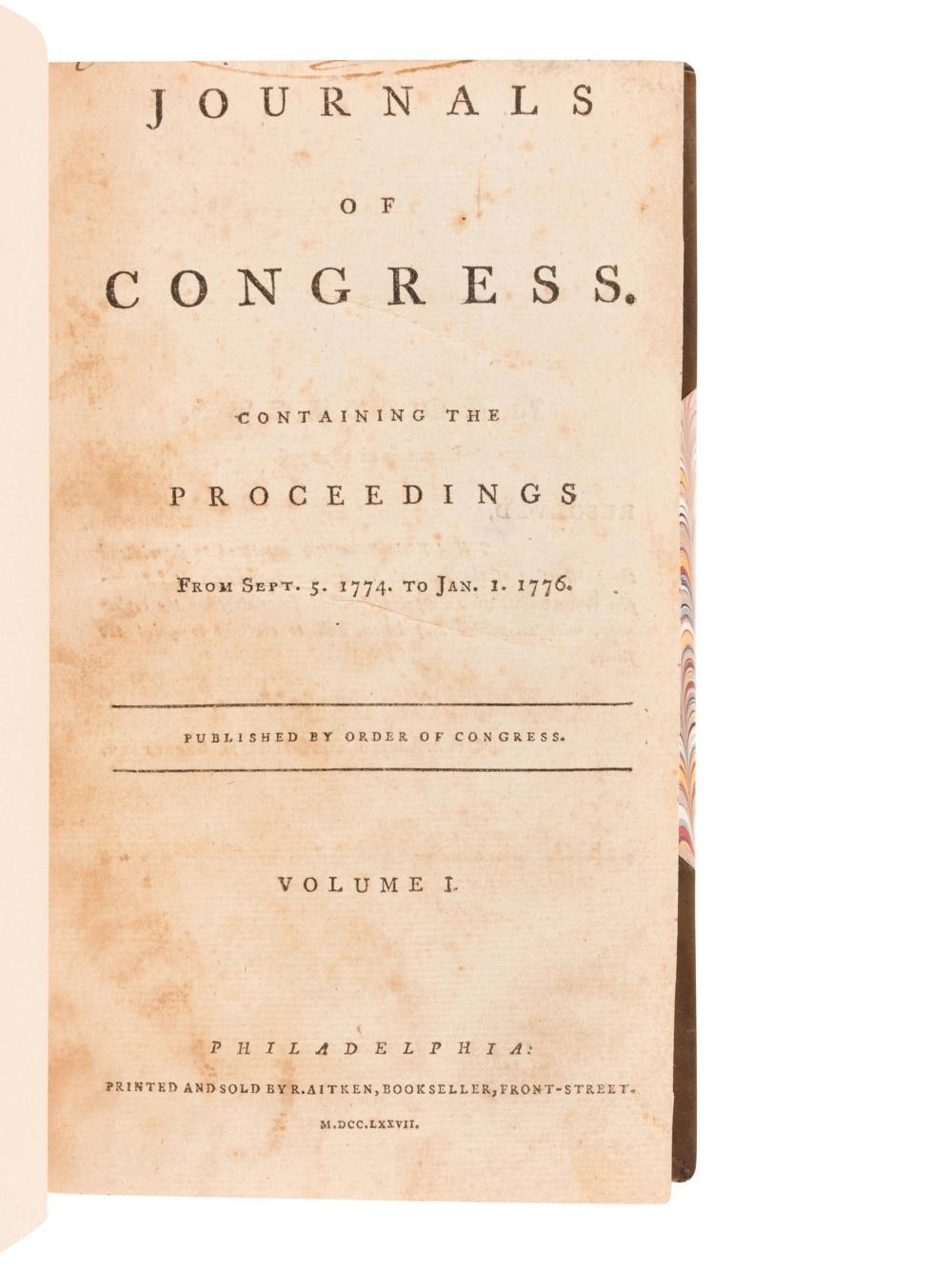 [UNITED STATES CONTINENTAL CONGRESS]. Journals of the Congress...Volume I (Sept. 5, 1774-Jan. 1, 1776) through Volume XIII (November 1787-November 1788). Philadelphia and New York: R. Aitken, John Dunlap, John Patterson, David Claypoole, 1777-1788.