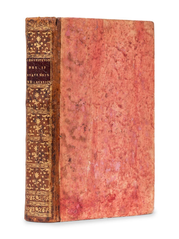 UNITED STATES CONSTITUTION] -- [FRANKLIN, Benjamin, printer.] Constitutions des Treize Etats-Unis de L'Amerique. Philadelphia and Paris: [Printed for Franklin by] Ph.-D. Pierres and Pissot, Father and Sons, 1783.