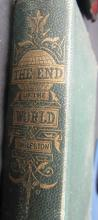 The End of the World Eggleston 1872 1st edition hardcover book, 7 1/2
