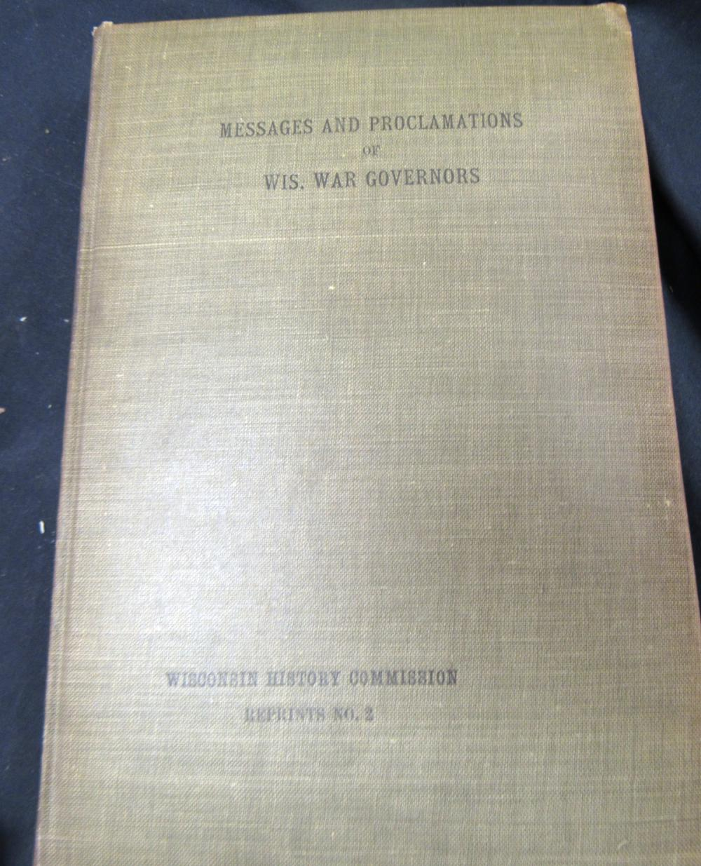 Civil War Messages and Proclamations of Wisconsin Governors Book