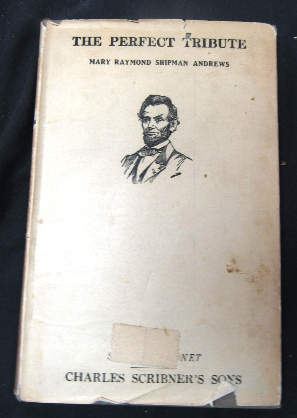 Vintage The Perfect Tribute Abraham Lincoln 1920 Edition H/C Books Mary Andrews