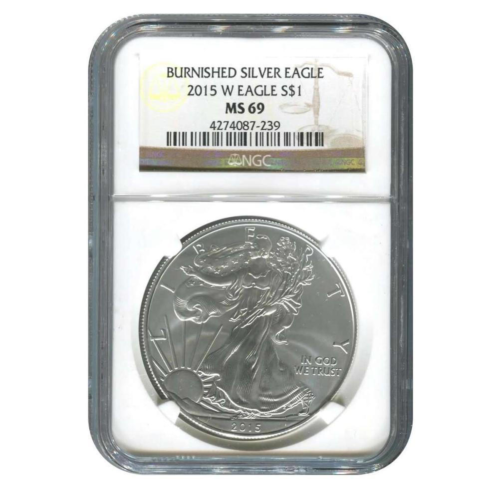 Burnished 2015-W Silver Eagle MS69 NGC #IRS81424