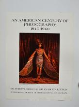 AN AMERICAN CENTURY OF PHOTOGRAPHY 1840-1940 POSTER
